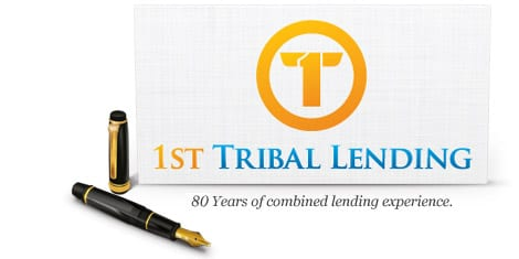 1st Tribal Lending - 80 Years of combined lending experience.